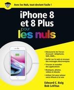 Vente Livre Numérique : IPhone 8 pour les Nuls  - Edward C. BAIG - Bob LEVITUS