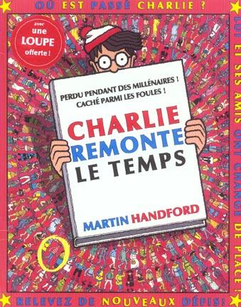 Charlie Remonte Le Temps