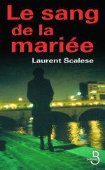 Vente Livre Numérique : Le sang de la mariée  - Laurent Scalese
