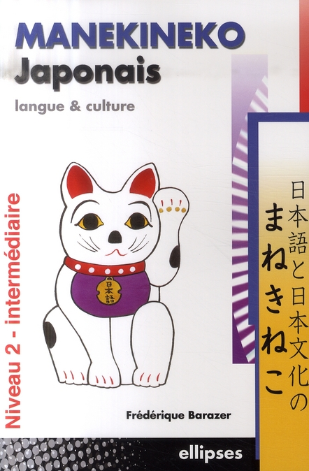 Manekineko Japonais Langue Et Culture T.2