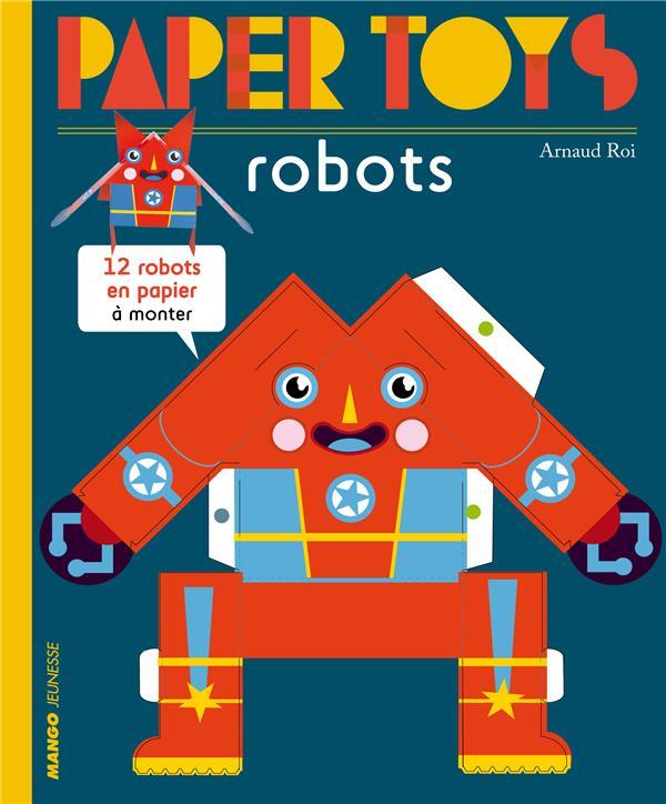 Paper Toys ; Robots