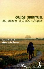 Vente Livre Numérique : Guide spirituel des chemins de Saint-Jacques (num.)  - Gaële de LA BROSSE