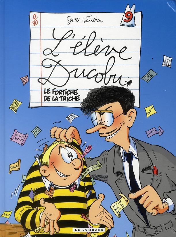 L'Eleve Ducobu T.9 ; Le Fortiche De La Triche