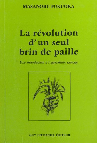 la revolution d'un seul brin de paille