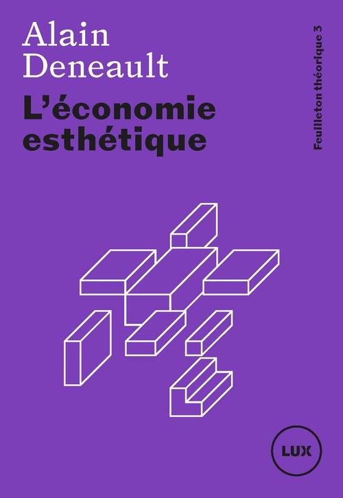 L'economie esthetique - feuilleton theorique 2