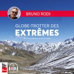 Vente AudioBook : Globe-trotter des extremes  - Sonia Sarfati - Bruno Rodi - Sonia Sarfaty