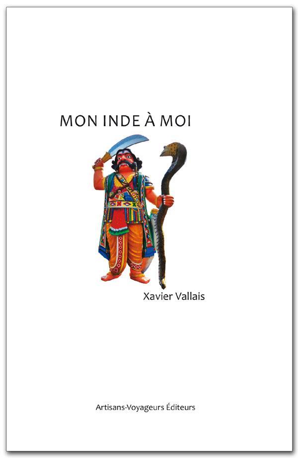 Mon inde a moi : carnet de route d'un pere et son fils en inde du sud