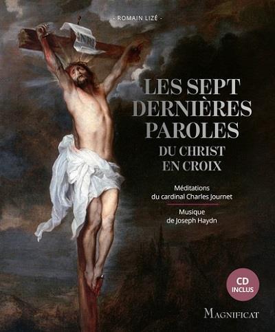 LES SEPT DERNIERES PAROLES DU CHRIST EN CROIX