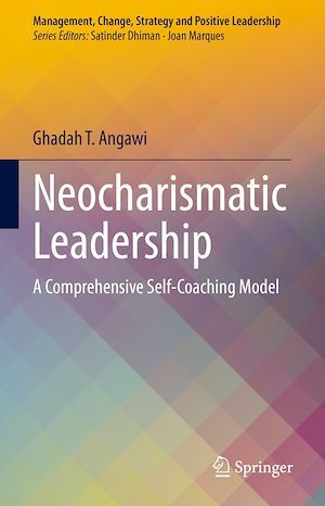 Neocharismatic Leadership  - Ghadah T. Angawi