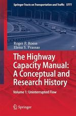 The Highway Capacity Manual: A Conceptual and Research History  - Elena S. Prassas - Roger . P Roess