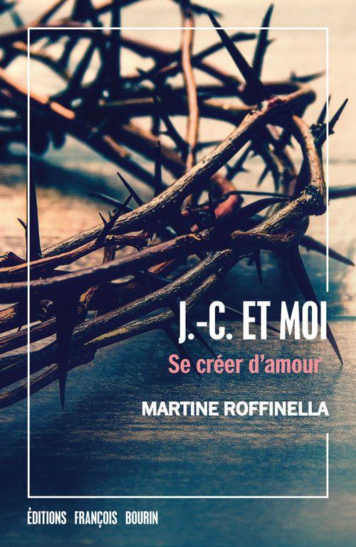 J-C et moi ; se créer d'amour