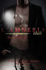 L'Amnesia Club  - Marion MANNONI
