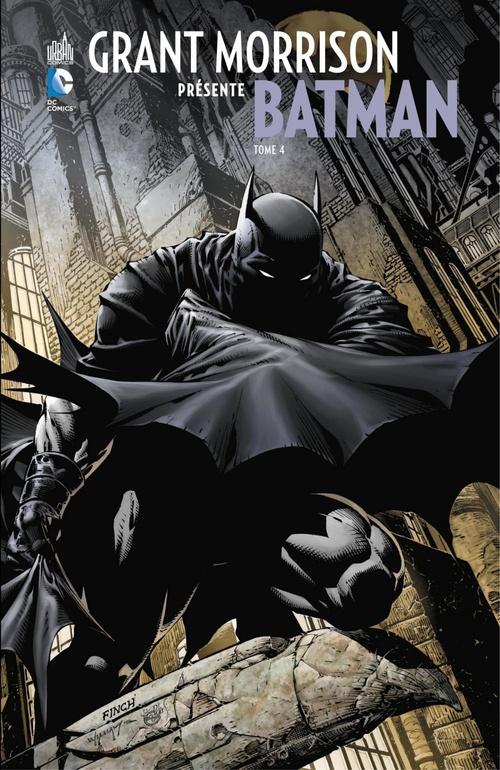 Grant Morrison présente Batman - Tome 4 - Le Batman, la Mort et le Temps  - Grant Morrison