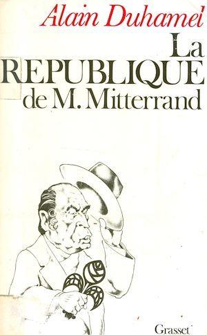 La République de M. Mitterrand