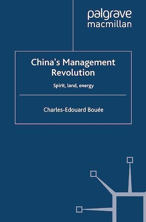 China´s Management Revolution  - Charles-Edouard Bouée