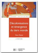 Décolonisations et émergence du tiers monde (édition 2005)