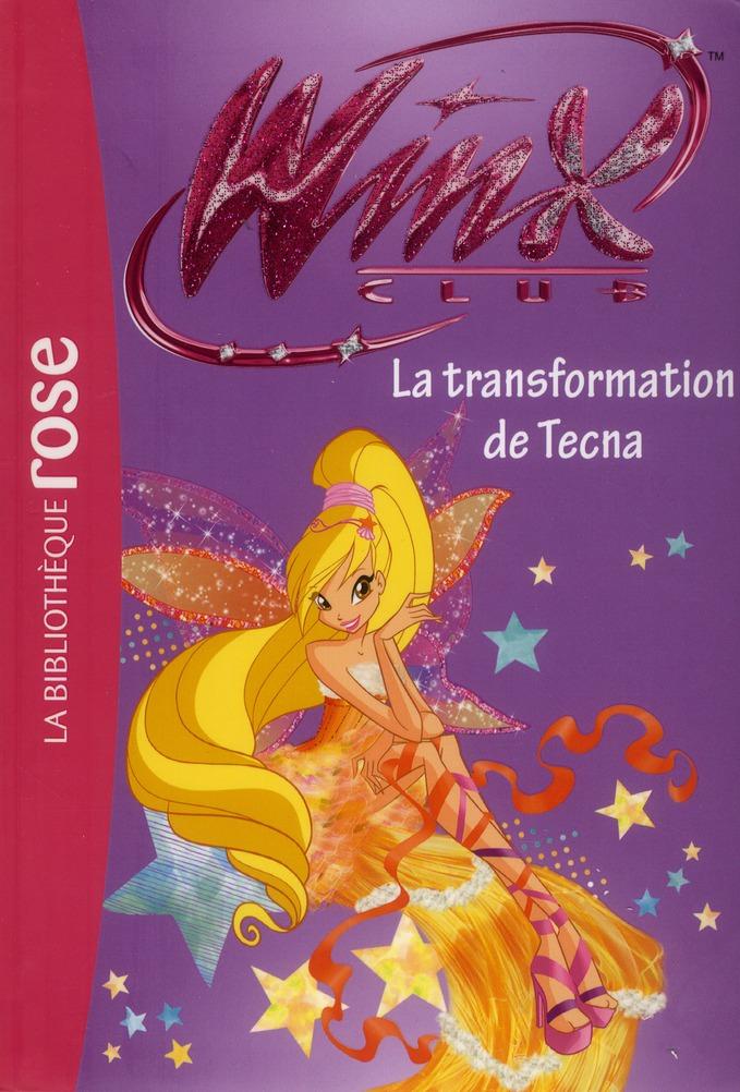Winx Club T.47 ; la transformation de Tecna