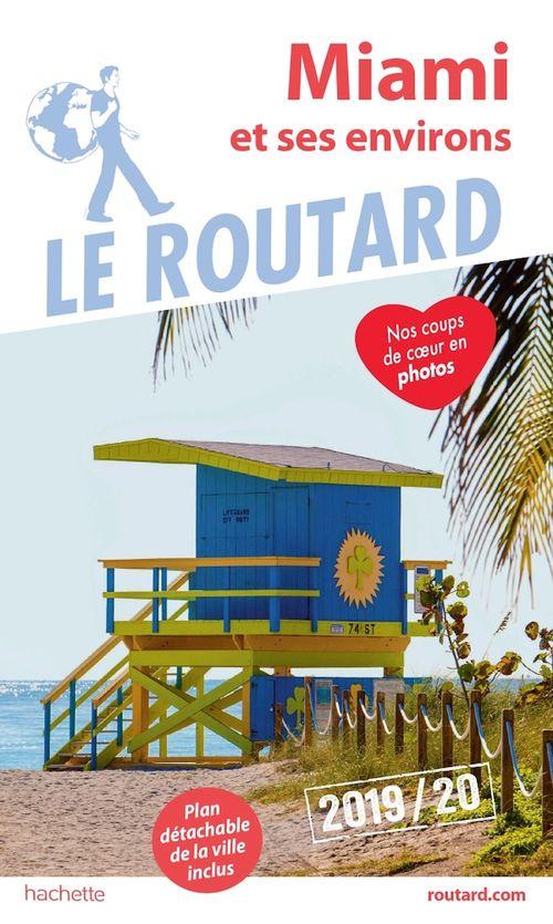 Guide du Routard ; Miami et ses environs (édition 2019/2020)