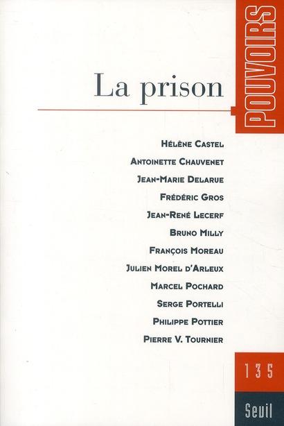 REVUE POUVOIRS n.135 ; la prison