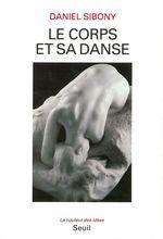 Vente Livre Numérique : Le Corps et sa danse  - Daniel Sibony