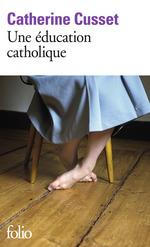 Vente EBooks : Une éducation catholique  - Catherine Cusset