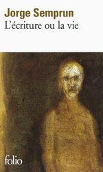 Vente EBooks : L'écriture ou la vie  - Jorge Semprun