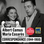 Vente AudioBook : Correspondance (1944-1959)  - Albert Camus - Maria Casarès