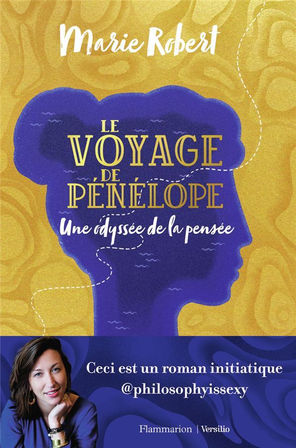 Le voyage de Pénélope ; une odyssée de la pensée