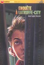 Couverture de Enquete a latruffe-city