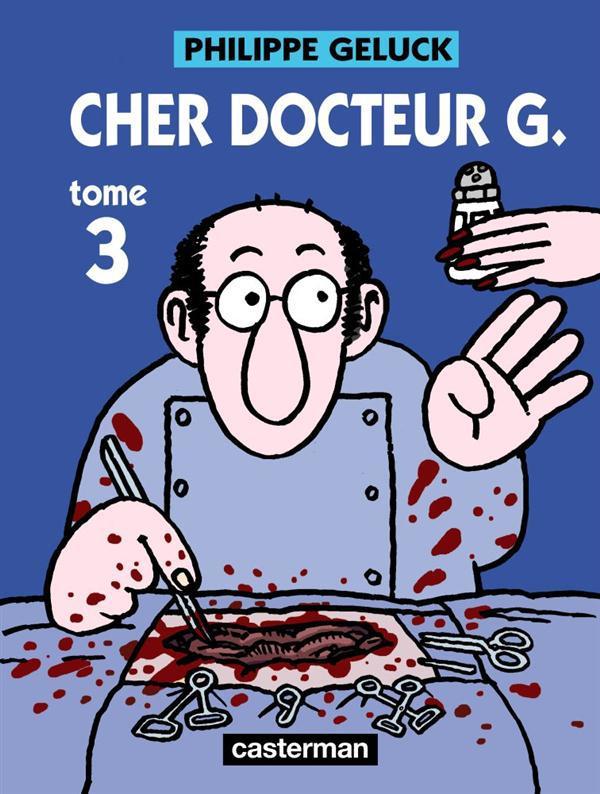 Cher docteur G. t.3