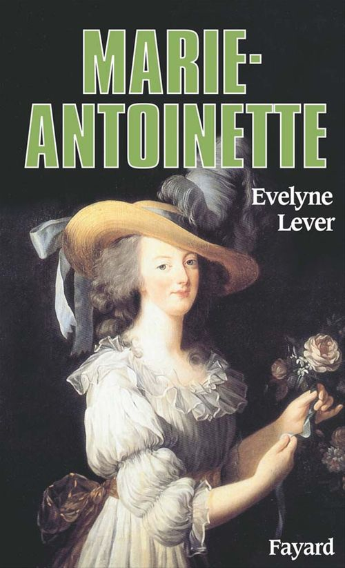 Marie-Antoinette  - Evelyne Lever