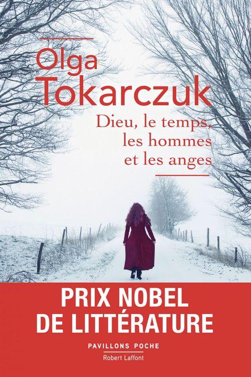 Dieu, le temps, les hommes et les anges - Prix Nobel de littérature