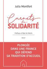 Couverture de Carnets De Solidarite - Plongee Dans Une France Qui Defend Sa Tradition D'Accueil