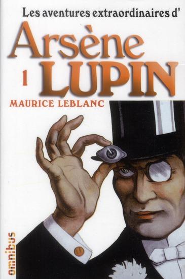Les aventures extraordinaires d'Arsène Lupin t.1