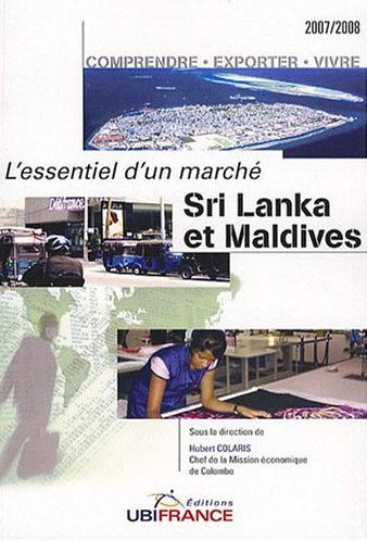 Sri lanka et maldives - l'essentiel d'un marche (2e ed) 2007-2008