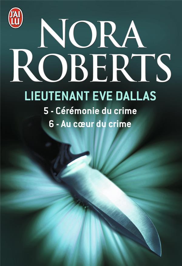 Lieutenant Eve Dallas ; INTEGRALE VOL.3 ; T.5 ET T.6
