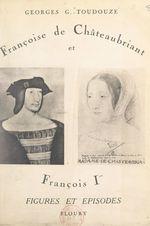 Françoise de Châteaubriant et François Ier