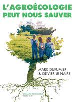 Couverture de L'Agroecologie Peut Nous Sauver - Entretiens