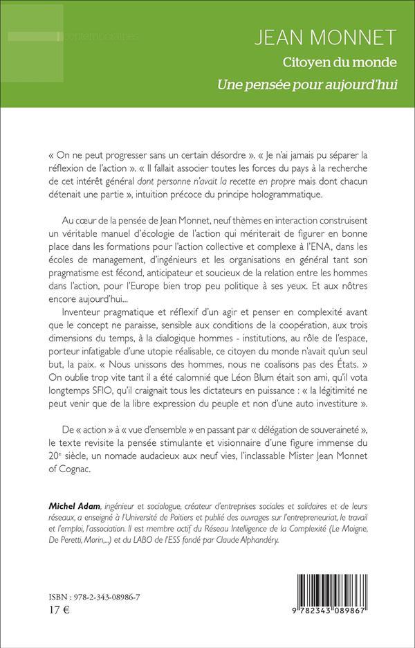 Jean Monnet, citoyen du monde ; une pensée pour aujourd'hui (2e édition)
