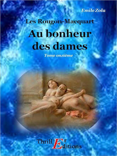 Au bonheur des dames  - Émile Zola (1840-1902)