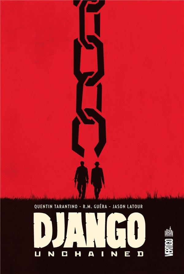 DJANGO UNCHAINED - TOME 0 Tarantino Quentin