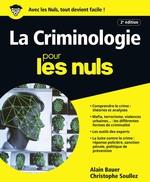 Vente Livre Numérique : La Criminologie pour les Nuls, grand format, 2e édition  - Alain Bauer - Christophe SOULLEZ