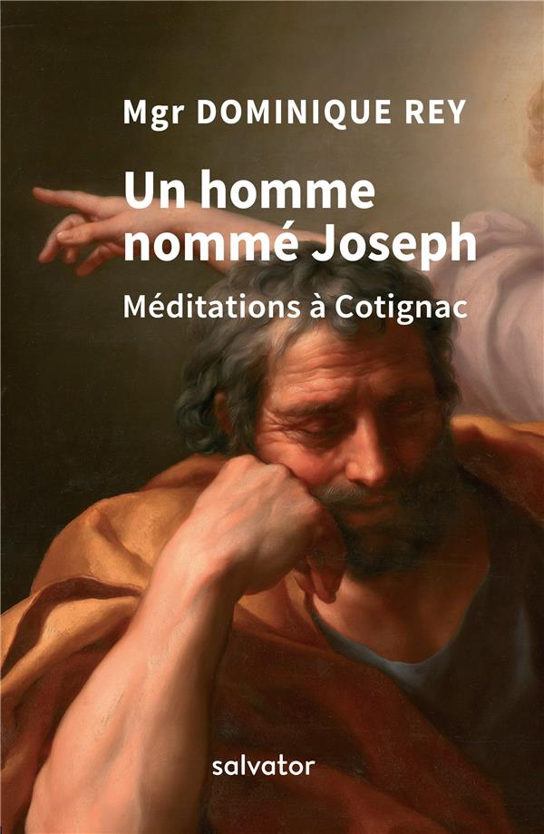 UN HOMME NOMME JOSEPH  -  MEDITATIONS A COTIGNAC