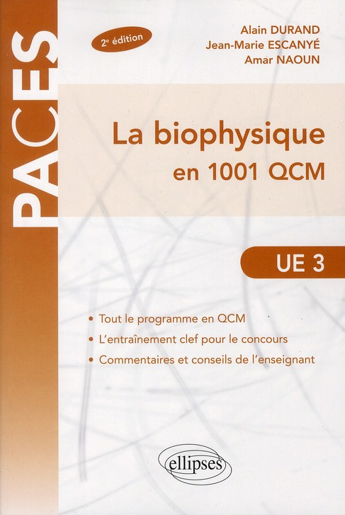 La Biophysique En 1001 Qcm Ue3 2eme Edition