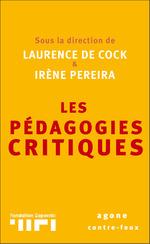 Vente Livre Numérique : Les Pédagogies critiques  - Irène Pereira - Laurence de Cock - Adeline DE LÉPINAY - Jean-Yves Mas - Groupe Traces - Gauthier Tolini