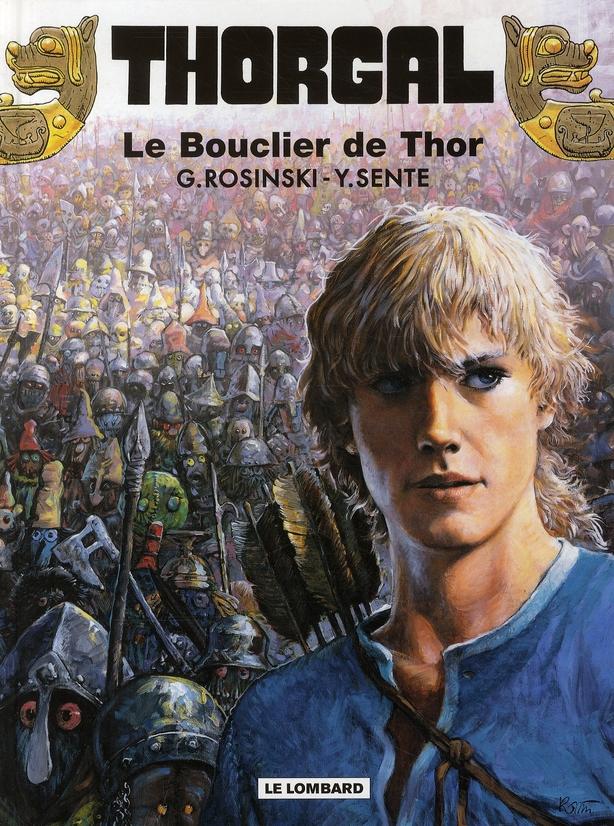 Thorgal t.31 ; le bouclier de Thor
