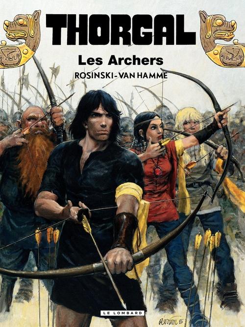 Thorgal T.9 ; les archers