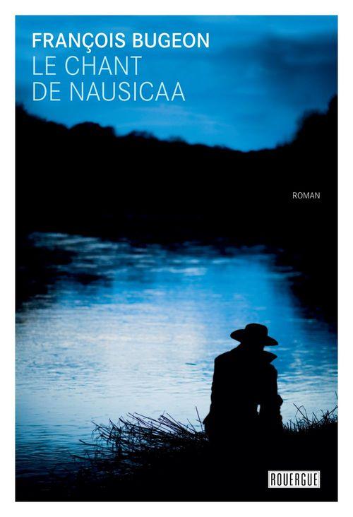 Le chant de Nausicaa  - François Bugeon