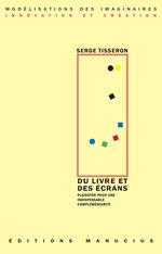 Vente EBooks : Du Livre et des écrans  - Serge Tisseron
