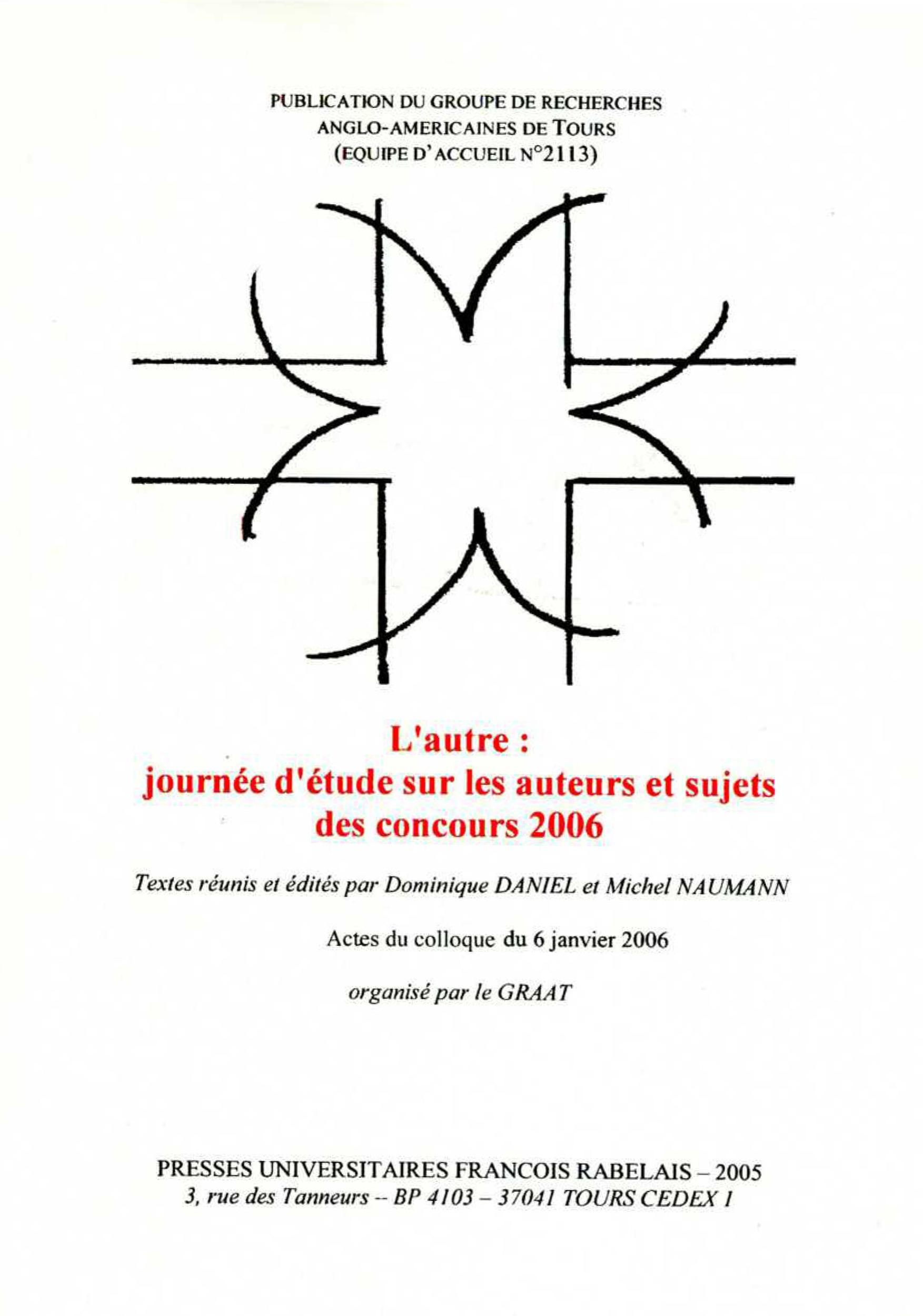 l'autre ; journée d'étude sur les auteurs et sujets des concours 2006
